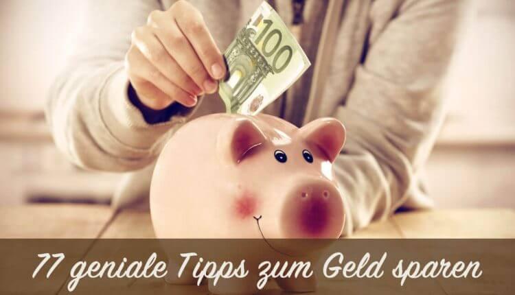 Geld sparen: 77 geniale Startipps für Familien