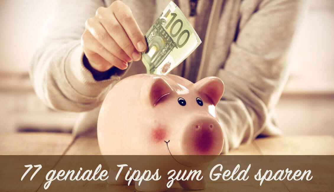 77 Tipps zum Geld sparen
