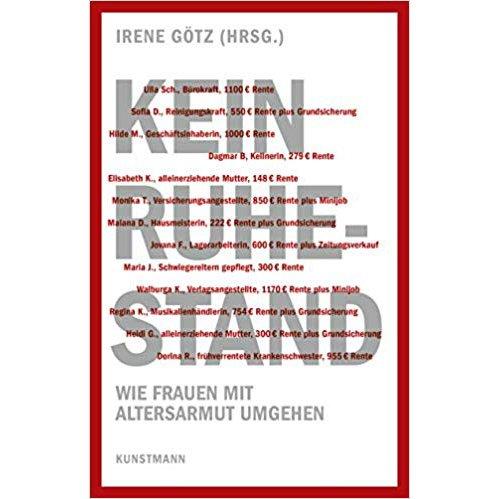 Kein Ruhestand - Irene Götz