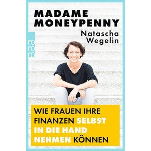 Madame Moneypenny - Natascha Wegelin